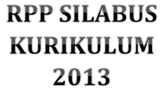 Yuk Simak Lagi Rpp Sd Kurikulum 2013 Untuk Kelas Iv V Vi Semester