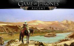 Game Facebook Game of Thrones: Ascent Segera Beralih ke Mobile