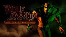 The Wolf Among Us: Episode 3 Telah Tersedia Hari Ini di PSN dan Telltale