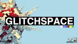 Glitchspace Sudah Tersedia di Early Access