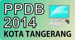 Sudah Lihat Cara PPDB 2014 Kota Tangerang? Yuk Simak Disini!