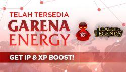 Garena Energy Telah Tersedia, Dapakatn Ip dan Exp Boost di League of Legends Indonesia!