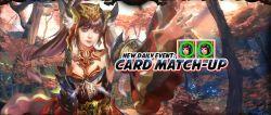 New Daily Event: Card Match-Up Telah Hadir di 3 Kingdoms Online Indonesia
