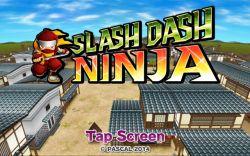 Beraksi Layaknya Ninja di Game Mobile Berjudul Slash Dash Ninja