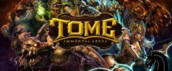 Game Moba dari Kixeye, Tome: Immortal Arena Telah Tersedia di Steam