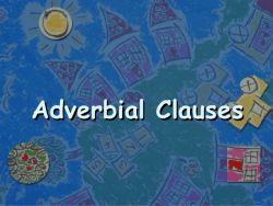 Penggunaan Adverbial Clause dan Contohnya