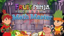 Hadirkan Game Slicer Bersifat Edukasi, Halfbrick Resmi Rilis Fruit Ninja Academy: Math Master