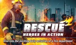 Rescue: Heroes in Action, Game Simulasi Jadi Pemadam Kebaran Ini Akan Hadir di Mobile Bulan Depan