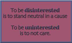 Samakah Uninterested dan Disinterested? Yuk Lihat Disini!