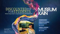 Museum Kain Student Promo 2015