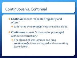Perbedaan Antara Continuous dan Continual