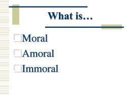 Difference About Immoral dan Amoral