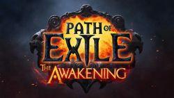Path of Exile: The Awakening Akan Meluncur Secara Resmi di Bulan Ini