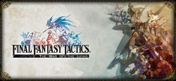 Dalam Waktu Terbatas, Square Enix Diskon Final Fantasy Tactics: The War of The Lions Versi Mobile