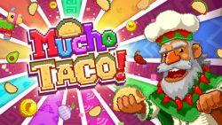 Mucho Taco, Game Clickers Bertemakan Makanan Khas Meksiko Ini Segera Rilis di Awal September 2015