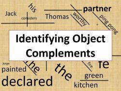 Ini Nih Bedanya Object dan Complement dalam Kalimat
