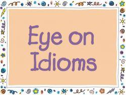 Idiom Paling Umum Digunakan dalam Kalimat