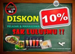 Promo Diskon 10 Persen untuk Pelajar dan Mahasiswa di Radio Cafe