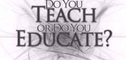 Ini Perbedaan Educate, Teach dan Bring Up!