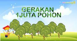 Selamat Hari Sejuta Pohon Sedunia