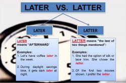 Apakah Sama Antara Later dan Latter?