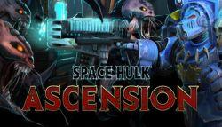 Serial Space Hulk Ascension Juga Akan Hadir untuk Playstation 4