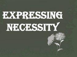 Expressing Necessity dalam Percakapan