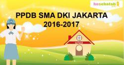 Silahkan Cek Jadwal PPDB SMA DKI 2016/2017 Berikut Ini!