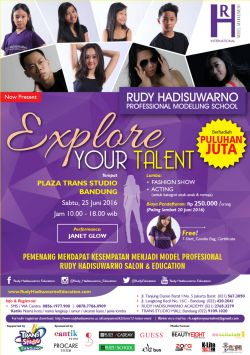 Explore Your Talent by Rudy Hadisuwarno Model&artist Management