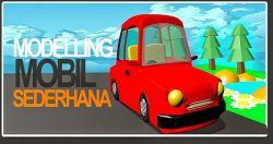 Dasar Modelling Mobil Sederhana Menggunakan Aplikasi 3D Blender
