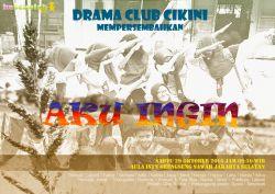 Aku Ingin - Drama Club Cikini
