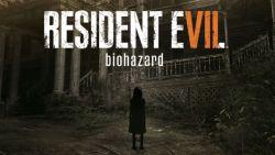 WIH! Capcom Pastikan Resident Evil VII Versi PC Dapatkan Fitur Resolusi 4k dan HDR!