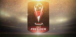 TIM Pertama Masuk Perempat Final Piala Presiden 2017