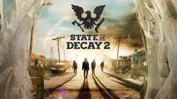 State of Decay 2 Dikonfirmasi Eksklusif untuk Xbox One dan Juga PC