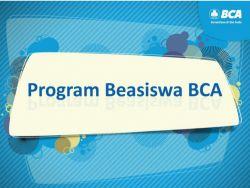 Beasiswa BCA untuk Mahasiswa S1 Seluruh Indonesia Kini Dibuka