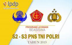 Beasiswa PNS, TNI, Polri Program S2, S3 dalam Negeri dan Luar Negeri LPDP Tahap II Dibuka